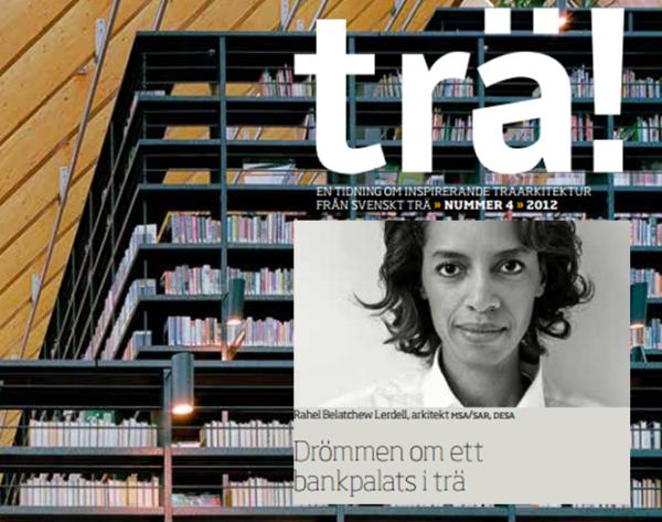"""Tidningen Trä - """"Drömmen om ett bankpalats i trä"""""""
